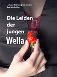 eBook: Die Leiden der jungen Wella