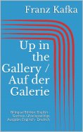 eBook: Up in the Gallery / Auf der Galerie