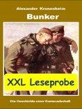 ebook: XXL LESEPROBE - Bunker: Die Geschichte einer Kameradschaft