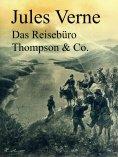 ebook: Das Reisebüro Thompson & Co.
