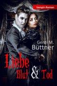 ebook: Liebe Blut & Tod
