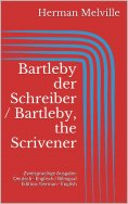 ebook: Bartleby der Schreiber / Bartleby, the Scrivener