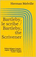 eBook: Bartleby, le scribe / Bartleby, the Scrivener