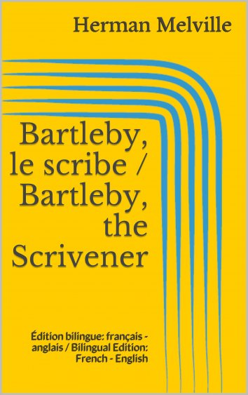 a summary of herman melvilles bartleby the scrivener