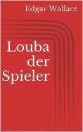 eBook: Louba der Spieler