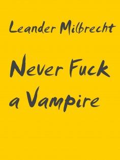eBook: Never Fuck a Vampire