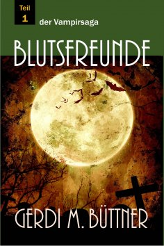 ebook: Blutsfreunde