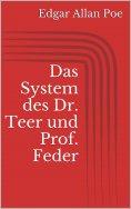 eBook: Das System des Dr. Teer und Prof. Feder