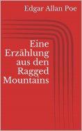 eBook: Eine Erzählung aus den Ragged Mountains