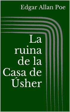 ebook: La ruina de la Casa de Úsher