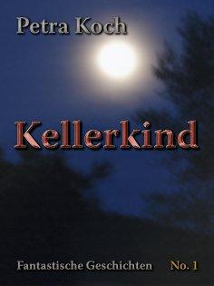 ebook: Kellerkind