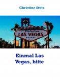 eBook: Einmal Las Vegas, bitte