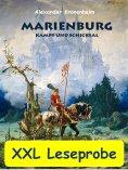 ebook: XXL LESEPROBE - Marienburg - Kampf und Schicksal