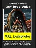 eBook: XXL LESEPROBE -  Der böse Geist