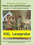 ebook: XXL LESEPROBE - Rom im Untergang Band 1: Eine neue Macht