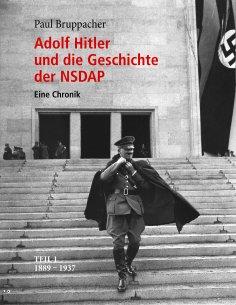 eBook: Adolf Hitler und die Geschichte der NSDAP