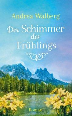 eBook: Der Schimmer des Frühlings