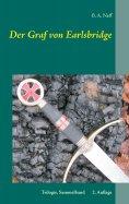 eBook: Der Graf von Earlsbridge, Trilogie, Sammelband