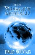 eBook: Der Morgenkristall¹