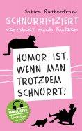 eBook: Schnurrifiziert - verrückt nach Katzen