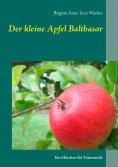 ebook: Der kleine Apfel Balthasar