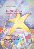 ebook: Das Märchen vom kleinen Sternchen