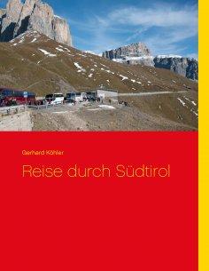 eBook: Reise durch Südtirol