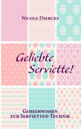 eBook: Geliebte Serviette!
