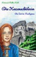 eBook: Die Hexenschülerin - Die Zeit des Neubeginns