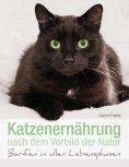 eBook: Katzenernährung nach dem Vorbild der Natur
