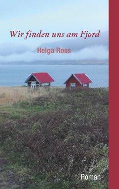 eBook: Wir finden uns am Fjord