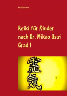 eBook: Reiki für Kinder nach Dr. Mikao Usui