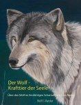 eBook: Der Wolf - Krafttier der Seele