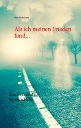 eBook: Als ich meinen Frieden fand...