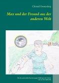eBook: Max und der Freund aus der anderen Welt