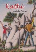 eBook: Kathi und die Dreier