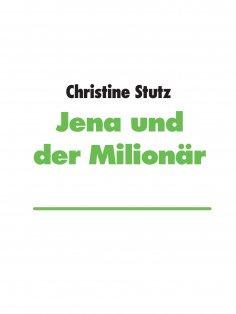 eBook: Jena und der Milionär