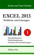 ebook: Excel 2013. Probleme und Lösungen. Band 1