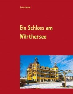 eBook: Ein Schloss am Wörthersee