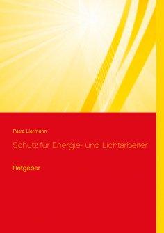 eBook: Schutz für Energie- und Lichtarbeiter