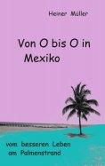 ebook: Von O bis O in Mexiko