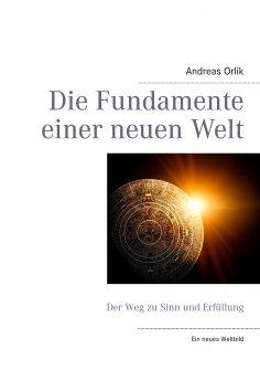 eBook: Die Fundamente einer neuen Welt