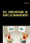 eBook: Das Enneagramm im Konfliktmanagement