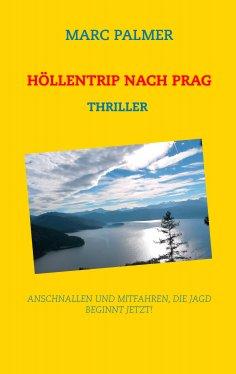 eBook: Höllentrip nach Prag