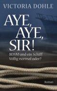 ebook: Aye, aye, Sir!