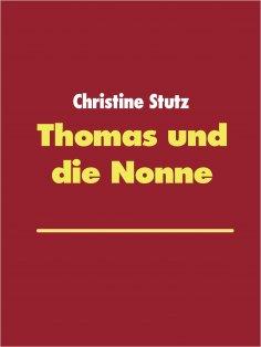 eBook: Thomas und die Nonne