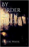 ebook: By Order of the League