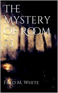 ebook: The Mystery of Room 75