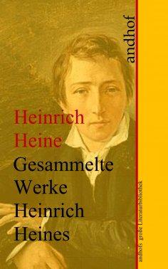 ebook: Heinrich Heine: Gesammelte Werke