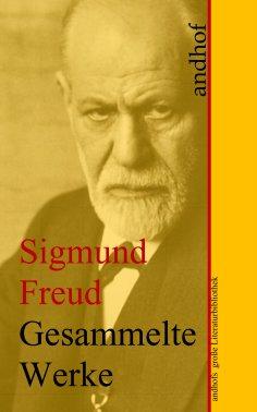 ebook: Sigmund Freud: Gesammelte Werke